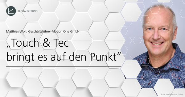 'Kommunikation auf dem Postweg ist nicht zeitgemäß', sagt Matthias Wolf, Geschäftsführer Motion One GmbH.