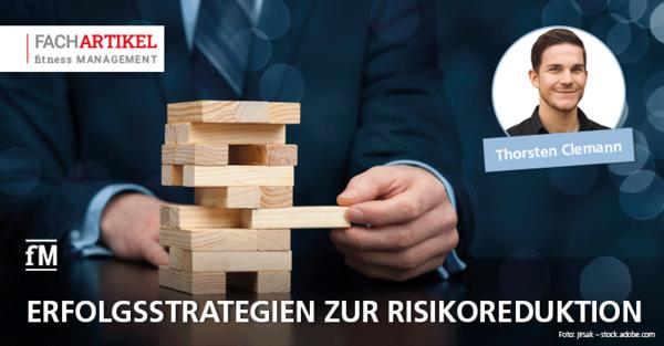 Erfolgsstrategien zur Risikoreduktion