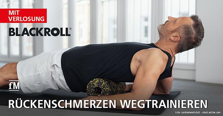 Rückenschmerzen einfach wegtrainieren – inklusive Blackroll Verlosung