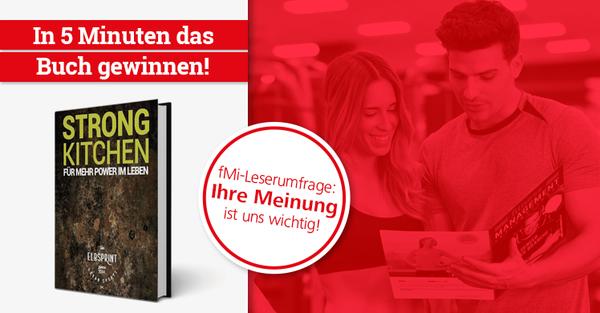 Tausche Feedback gegen Buch: fMi-Leserumfrage ausfüllen und das Buch 'STRONG KITCHENl' von Fitnessexperte Marc Rohde gewinnen.