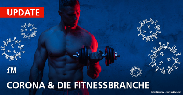 Corona & die Fitnessbranche: Aktuelle Infos rund um COVID-19 und den Lockdown für Fitnessstudios, Sport und Gesundheit.
