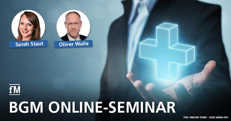 BGM Online-Seminar mit Oliver Walle und Sarah Staut: Gesundheitsmanagement in der Krise