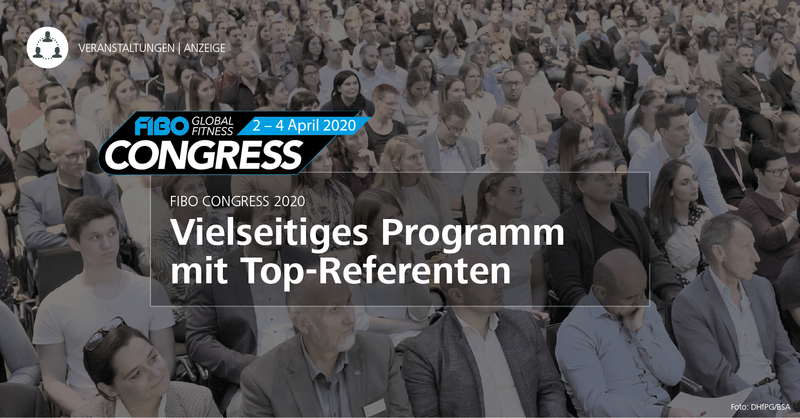 FIBO CONGRESS 2020: Vielseitiges Programm mit Top-Referenten
