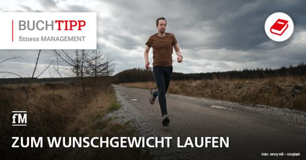 Zum Wunschgewicht laufen – Buchtipp: 'Die große Lauf-Diät' von Herbert Steffny und Wolfgang Feil ist im Südwest Verlag erschienen
