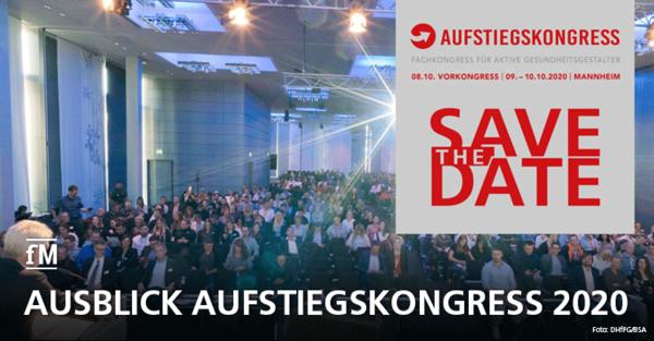 Save the Date: Ausblick auf den Aufstiegskongress 2020 in Mannheim – Fachkongress Prävention, Fitness, Sport und Gesundheit