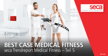 seca Trend Report Medical Fitness Teil 5: Zukunfstthema und Best Case Medical Fitness