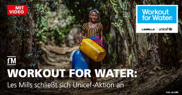 Kinderhilfswerk sammelt mit Spendenaktion 'Workout for Water' Spenden für sauberes Trinkwasser in Ostafrika.