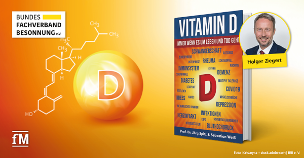 Buchtipp: Vitamin D – Immer wenn es um Leben und Tod geht, von Prof. Dr. Jörg Spitz und Sebastian Weiß