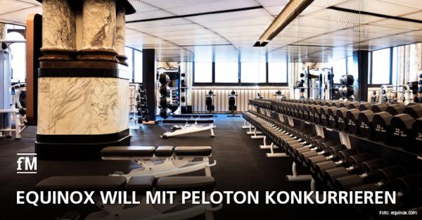 Equinox will mit Peloton konkurrieren
