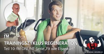 Teil 10 der fM ONLINE-Serie 'Fit wie Eisenkurt': Extremsportler Kurt Köhler und die Kunst der Regeneration.