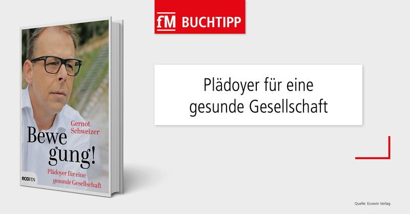 Experte aus Österreich liefert in unserem Buchtipp 'Bewegung!' ein Plädoyer für eine gesunde Gesellschaft.