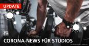 fM Corona-Update Teil 28: Verwirrung um Studio-Öffnung – Wo darf ich jetzt wieder ins Fitnessstudios?