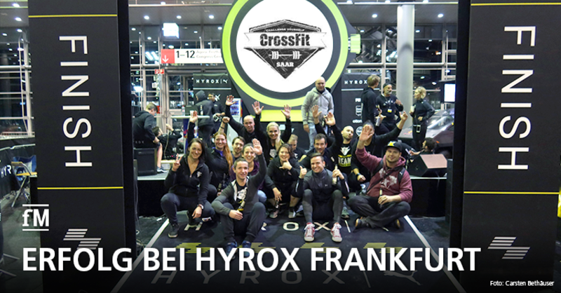 CrossFit Saar Athleten starten erfolgreich in Frankfurt bei Hyrox