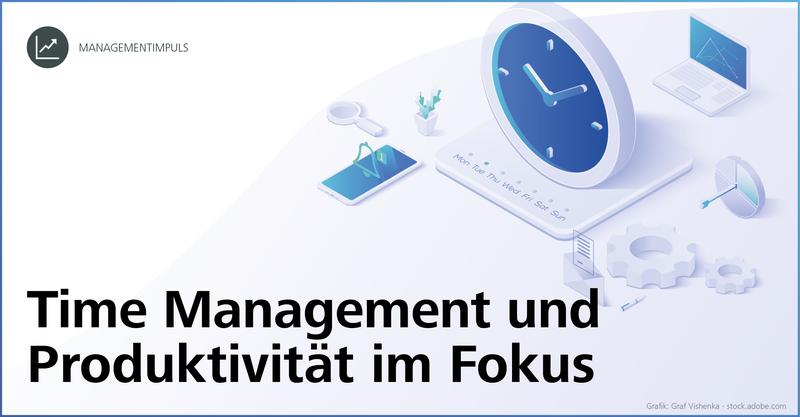 Time Management und Produktivität im Fokus