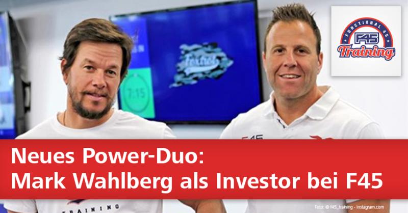 F45 und die Mark Wahlberg Investment Group wollen gemeinsam den Functional Fitnessmarkt aufmischen.