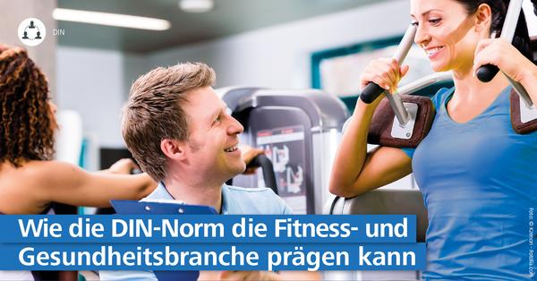 Faktencheck bei fitness MANAGEMENT: Die Fitness DIN-Norm 33961 liefert Fitnessanbietern gewinnbringende Vorteile.