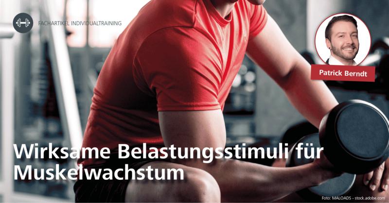 Wirksame Belastungsstimuli für Muskelwachstum
