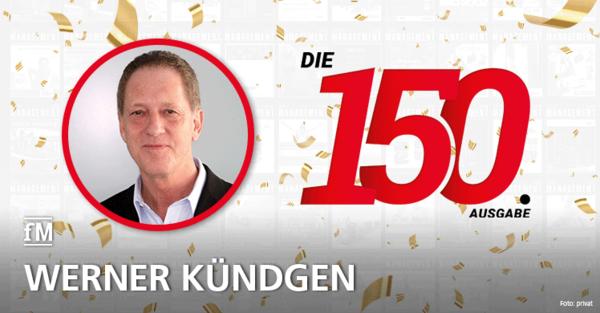 Werner Kündgen von Kündgen & Kündgen gratuliert zur 150. Ausgabe der fitness MANAGEMENT international (fMi)