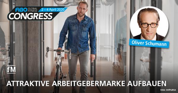 Attraktives Employer Branding: Vortrag von Oliver Schumann auf dem FIBO CONGRESS 2020 in Köln