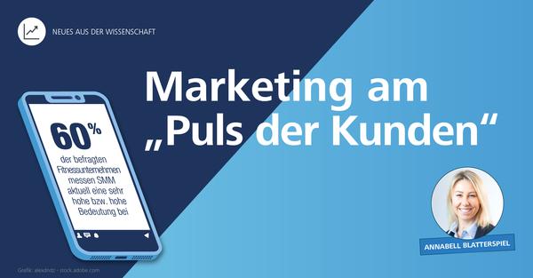 Marketing am 'Puls der Kunden': Social-Media-Marketing in der Fitnessbranche