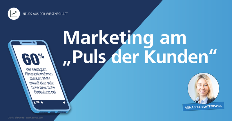 Marketing am 'Puls der Kunden': Social-Media-Marketing in der Fitnessbranche
