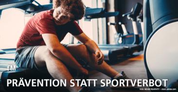 Prävention statt Sportverbot: Umdenken und auf gezielte Prävention setzen