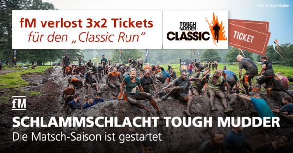 fm verlost Tickets für den Extrem-Hindernislauf-Event Tough Mudder Classic Run.