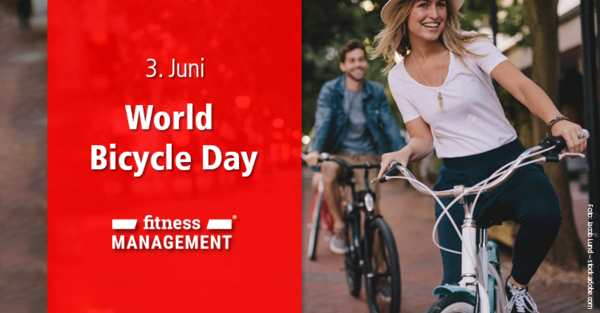 World Bicycle Day 2020: Immer am 3. Juni wird für mehr Gesundheit und Umweltschutz in die Pedale getreten