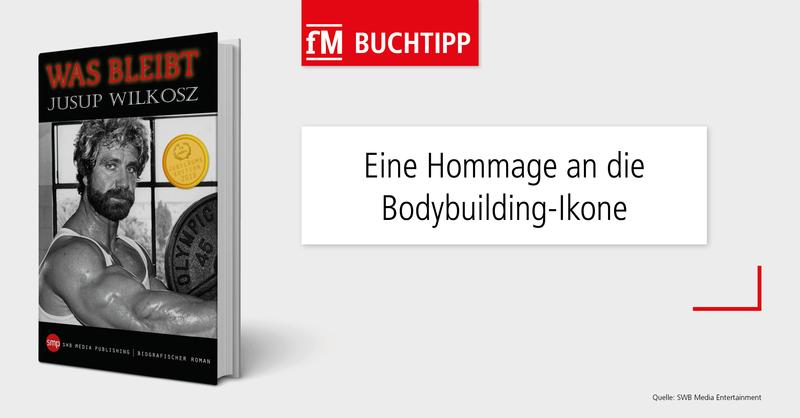 fM Buchtipp zum Tod der deutschen Bodybuilding-Legende Jusup Wilkosz.