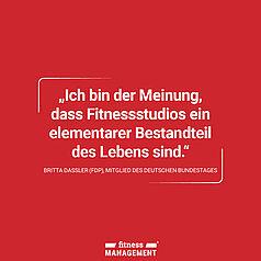 Zitat des Tages: 'Ich bin der Meinung, dass Fitnessstudios ein elementarer Bestandteil des Lebens sind.' Britta Dassler (FDP), Mitglied des deutschen Bundestags.