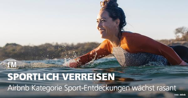 Sportlich verreisen: Airbnb Kategorie Sport-Entdeckungen wächst rasant.