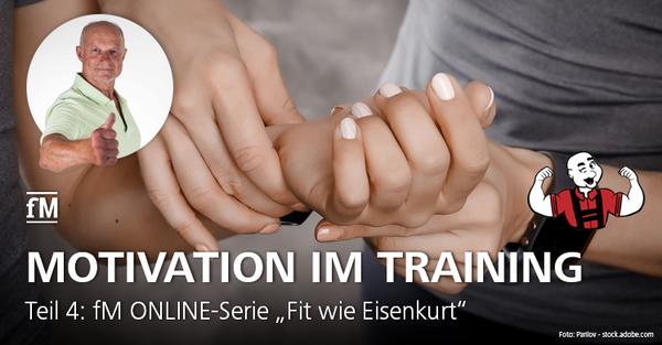 Trainingskontrolle: Teil 4 der fM ONLINE-Serie 'Fit wie Eisenkurt'.