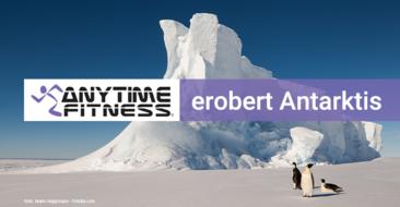 Fitness Around the World: Anytime Fitness erobert die Antarktis