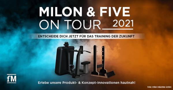 milon & five on tour 2021 Roadshow