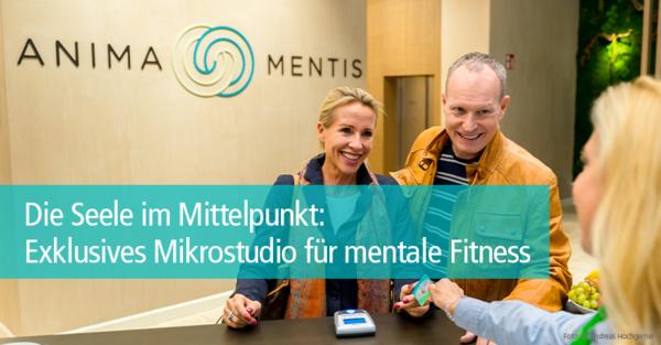Anima Mentis bietet im Herzen Wiens Fitness und Entspannung für Körper, Geist und Seele
