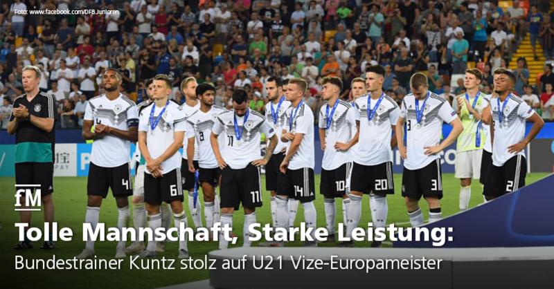 Die Deutsche U21-Auswahl verliert das EM-Finale, erntet aber viel Lob