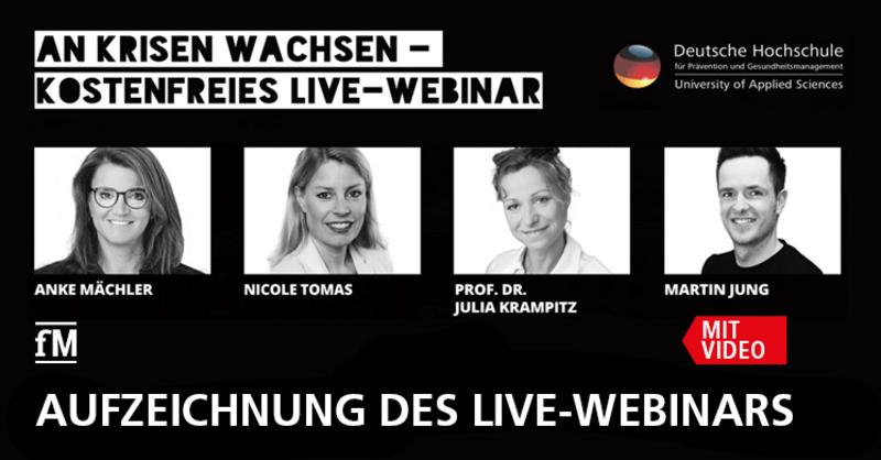 Aufzeichnung DHfPG Webinar 'An Krisen wachsen' mit Prof. Dr. Julia Krampitz und Nicole Tomas sowie den Moderatoren Anke Mächler und Martin Jung