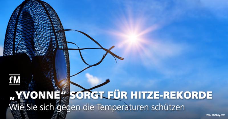 'Yvonne', 'Ulla' und die Hitzewellen in Deutschland: Wie sie sich effektiv gegen die Temperaturen schützen.