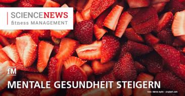 'Science News' – Frisch hält fröhlich – Studie: 'Obst und Gemüse für Gesundheit'