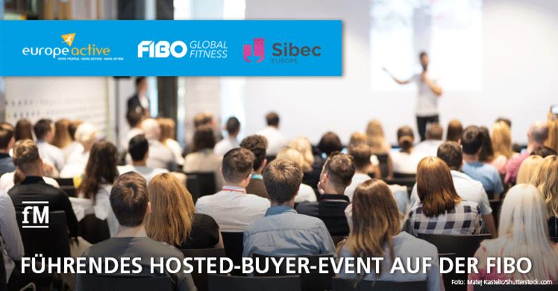 Kooperation von FIBO, EuropeActive und Questex/Sibec: Führendes Hosted-Buyer-Event auf der FIBO 2021