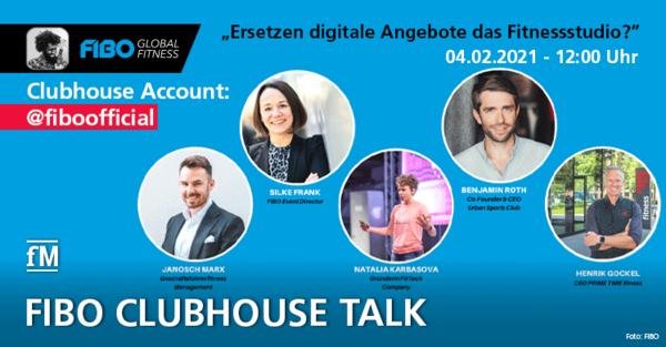 FIBO Clubhouse Talk zur digitalen Zukunft der Fitnessbranche.
