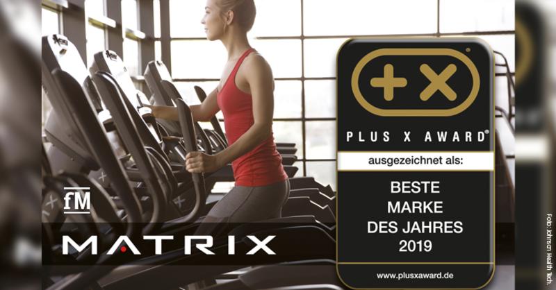 Beste Marke des Jahres 2019 – MATRIX erhält Plus X Award
