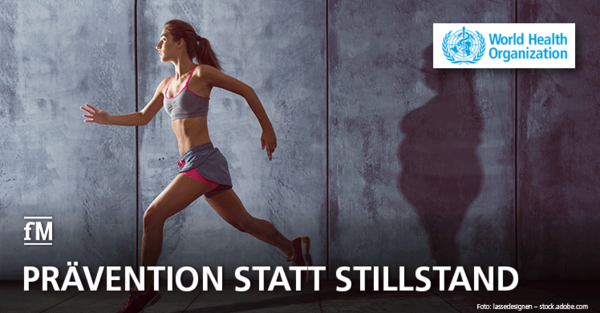 Mehr Bewegung und gezieltes Training: Neue WHO-Guidelines zur körperlichen Aktivität als klares Signal für mehr Prävention.