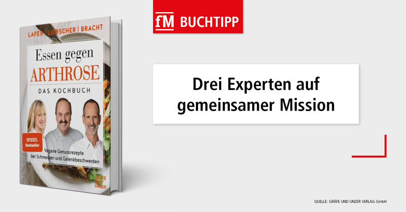 fM Buchtipp: Essen gegen Arthrose Kochbuch Johann Lafer und Liebscher-Bracht