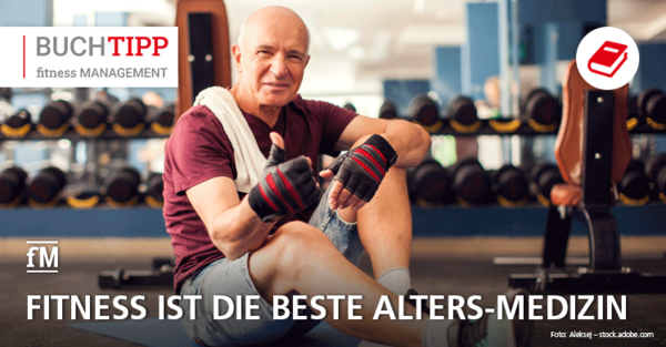 Tipps vom dem Fitness-Docs: Mehr Lebensqualität im Alter dank Fitness und gesunder Ernährung