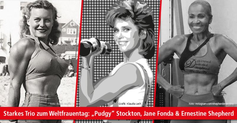 Stockton, Fonda, Shepherd: Vorbilder & Ikonen der weiblichen Fitnessbewegung