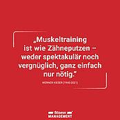 Zitat Fitnesspapst Werner Kieser