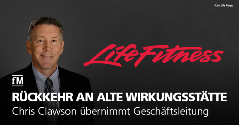 Chris Clawson löst Jason Worthy beim weltweit führenden Hersteller von Premium-Fitnessgeräten Life Fitness ab.