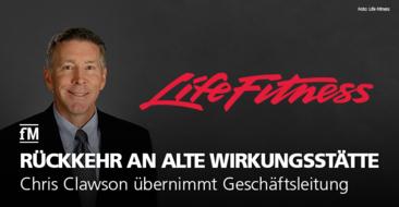 Life Fitness: Chris Clawson neuer Leiter der Geschäftsführung