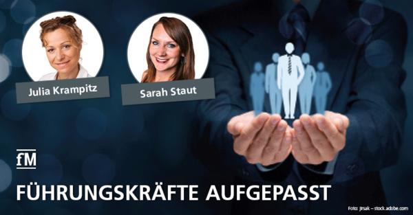 Prof. Dr. Julia Krampitz und Sarah Staut erklären, wie Führungskräfte ihre Mitarbeiter besser motivieren können.